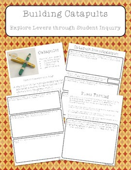 Building Catapults - Learn about Levers through Inquiry