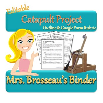 Building Catapults: Project and Lab Report Outline with Rubric by Mrs Brosseau's Binder