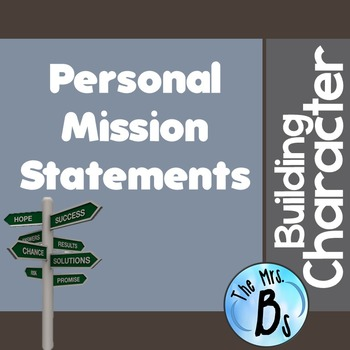 Building Character - Creating a Personal Mission Statement