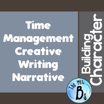 Building Character - Exploring Time Management Strategies