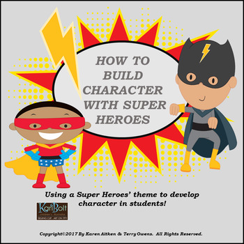 Building Character with Super Heroes