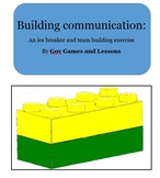 Building Communication:  A fun team-building game/Ice Breaker