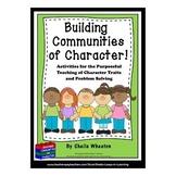 Building Communities of Character BIG Bundle!