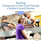 Building Community in Your Class Through a Student Council
