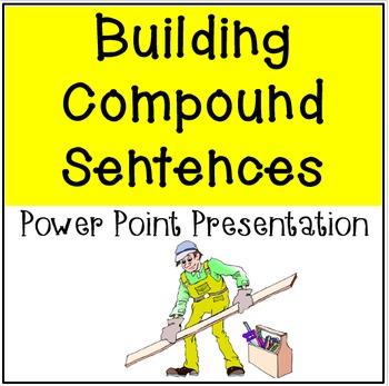 Building Compound Sentences Power Point