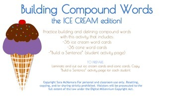 Building Compound Words the ICE CREAM edition!