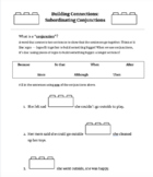 Building Connections: Subordinating Conjunctions