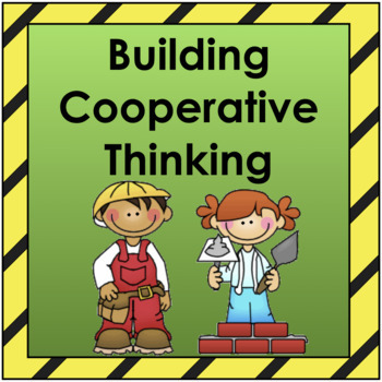Building Cooperative Thinking