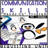 Communication Skills Program: Speech Therapy Requesting Un