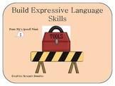 Building Expressive Language Skills: Describing and Sequencing
