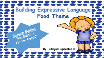 Building Expressive Language! Spanish Edition!
