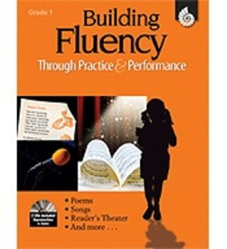 Building Fluency Through Practice and Performance: Grade 1