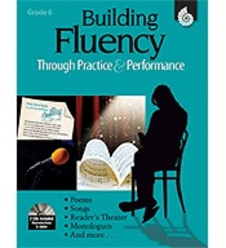 Building Fluency Through Practice and Performance: Grade 6