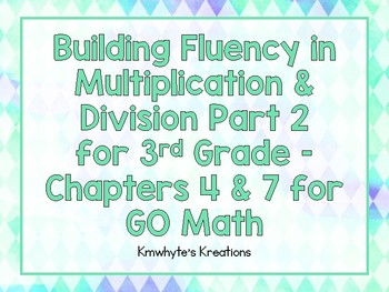 Building Fluency in Multiplication and Division Part 2 for