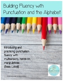 Building Fluency with Punctuation and the Alphabet