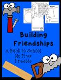 Building Friendships:  Back to School, NO Prep, Freebie