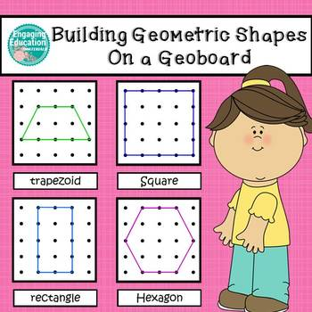 Building Geometric Shapes on a Geoboard