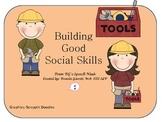 Building Good Social Skills
