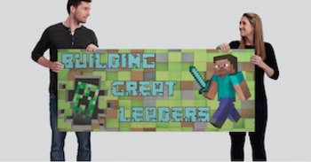 Building Great Leaders Minecraft Inspired Classroom Banner.