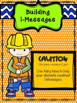 Building I-Messages With Fairy Tales