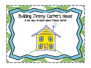 Building Jimmy Carter's House