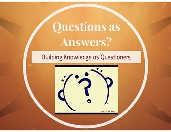 Building Knowledge as Questioners
