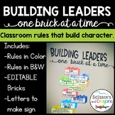 Building Leaders One Brick at a Time Classroom Rules EDITABLE
