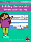 Building Literacy with Interactive Stories
