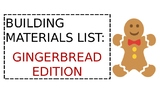 STEM: Building Materials List: Gingerbread Edition