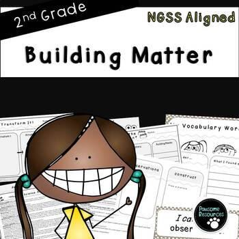 Building Matter-NGSS Lesson (Second Grade-2PS1-3)