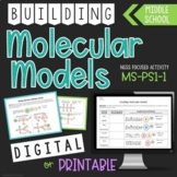 Building Molecular Models - NGSS MS-PS-1-1 - DIGITAL and P