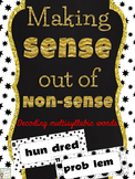 Decoding Nonsense Words and Building Multi-Syllabic Words