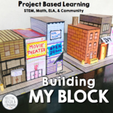 Building My Block, A Project Based Learning Activity (PBL)