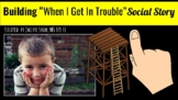 """Building My """"When I Get in Trouble"""" Social Story"""