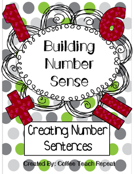 Building Number Sense- Number Sentence Exploration