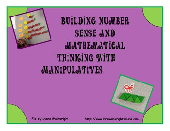 Building Number Sense and Mathematical Thinking with Manipulatives