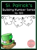 Building Number Sense to 120 St Patrick's Themed Activities