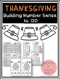 Building Number Sense to 120 Thanksgiving Themed Activities