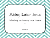 Building Number Sense with Multiplying and Dividing Whole Numbers