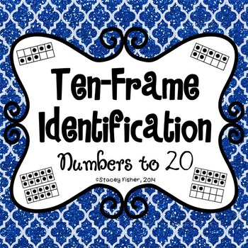 Ten-Frame Identification-Build Number Sense with Numbers to 20