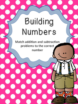 Building Numbers - Add and subtract 1 to 18