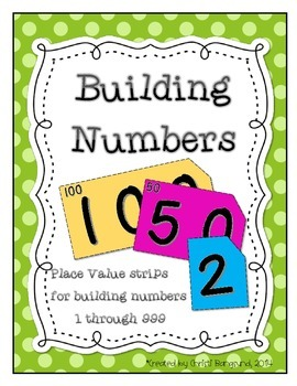 Building Numbers: Place Value Strips