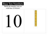 Building Numbers with Base Ten Blocks - 10 through 120 - Common Core