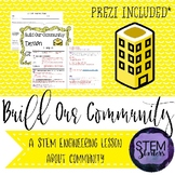 Building Our Community: wants/needs/community STEM Challenge ~STEMtivity w/Prezi