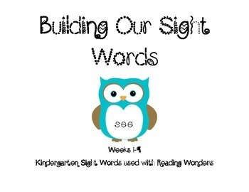 Building Our Sight Words using Reading Wonders Set 1