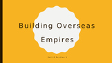 Building Overseas Empires: Imperialism