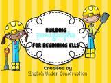 Building Paragraphs for Beginning ELLs:  Paragraph Frames