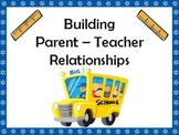 Building Parent - Teacher Relationships