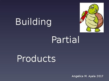 Building Partial Products