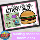 Building Phrases Action + Object Boom Deck